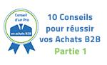10 Conseils pour réussir vos Achats Professionnels (1ere partie) -  Le blog Techni-Contact