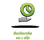 Recherche en 1 clic