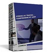 E learning sur étagère gestion du stress au travail - Identifier les facteurs de stress