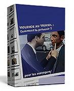 E learning sur étagère violence au travail - Identifier les différentes formes de la violence au travail