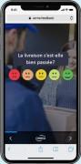 Enquête mobile - Comprenez comment évolue la satisfaction utilisateur à travers tous vos points de contact physiques ou numériques, et ce, sans infrastructure complexe ou sessions de conseil sans fin.