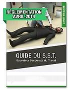 Guide du SST - Sauveteur secouriste du travail
