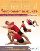 Manuel Étirement et renforcement musculaire - Contient 250 exercices classés par groupes musculaires