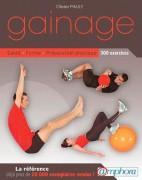 Manuel gainage - Nouvelle édition - 320 pages et 300 exercices