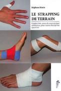 Manuel Le strapping de terrain - 35 pages comprend 68 exercices