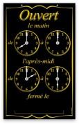 Pancarte horaires d'ouverture - Dimensions (cm) : 15 x 24
