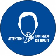 Panneau Attention haut niveau de bruit