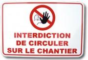 Panneau d'interdiction de circuler