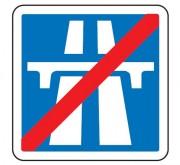 Panneau de signalisation de la fin d'une section de route à statut autoroutier C208 - Dimensions (mm) : de 900 à 1200 - Norme CE et NF - Type C
