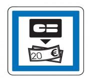 Panneau indication distributeur de billets CE25 - Dimensions (mm) : de 350 à 1050 - Norme CE et NF - Type CE