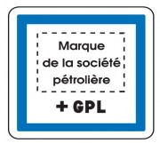 Panneau indication marque pétrolière GPL CE15f - Dimensions (mm) : de 350 à 1050 - Norme CE et NF - Type CE