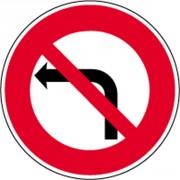 Panneau interdiction tourner à gauche B2A - Dimensions : de 450 à 1250 mm - Norme CE et NF - Type B