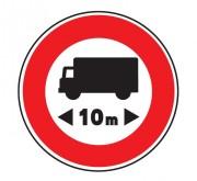 Panneau interdit au véhicule plus de 10 m B10 - Dimensions : de 450 à 1250 mm - Norme CE et NF - Type B