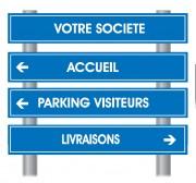 Panneaux directionnels - Hauteur : 3.00 mètres