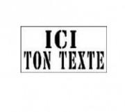 """Pochoir """"votre texte"""" - Hauteur texte : 150 mm / 2 lignes"""
