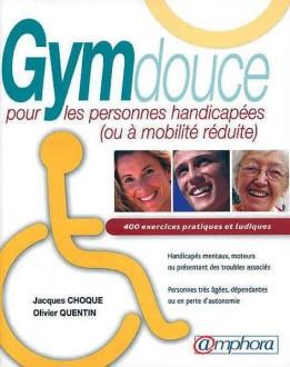 Manuel de la Gym douce pour personnes handicapées - Devis sur Techni-Contact.com - 1