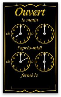 Pancarte horaires d'ouverture - Devis sur Techni-Contact.com - 1
