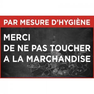 """Pancarte hygiène """"Ne pas toucher à la marchandise"""" - Devis sur Techni-Contact.com - 1"""