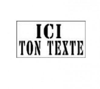"""Pochoir """"votre texte"""" - Devis sur Techni-Contact.com - 1"""